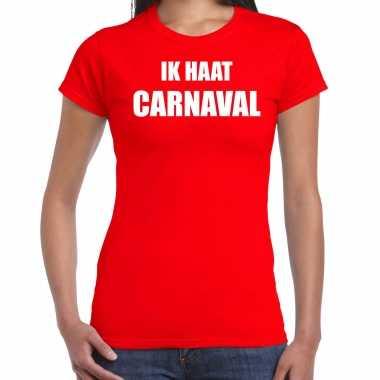 Ik haat carnaval verkleed t shirt / carnavalskleding rood dames2020